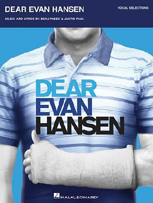 Dear Evan Hansen Vocal Selections w Piano Accompaniment