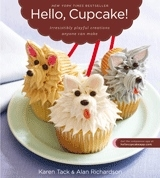 Hello Cupcake - Irrisistibly playful creations anyone can make