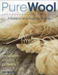 Pure Wool: A Guide to Using Single-Breed Yarns